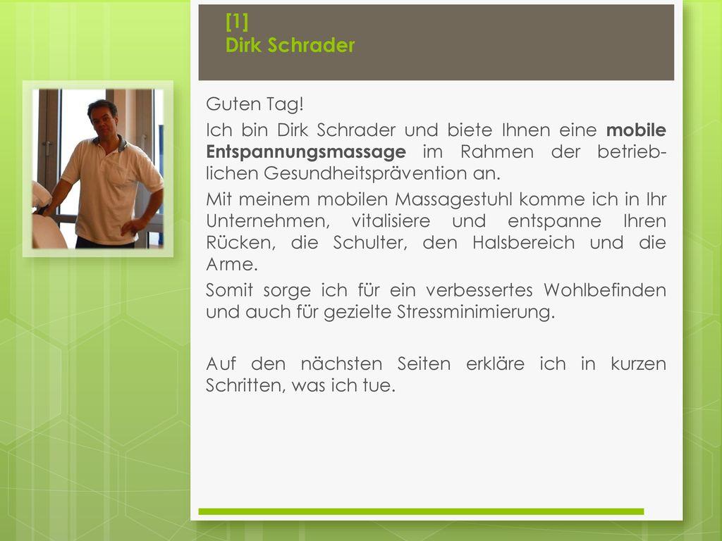 [1] Dirk Schrader Guten Tag!